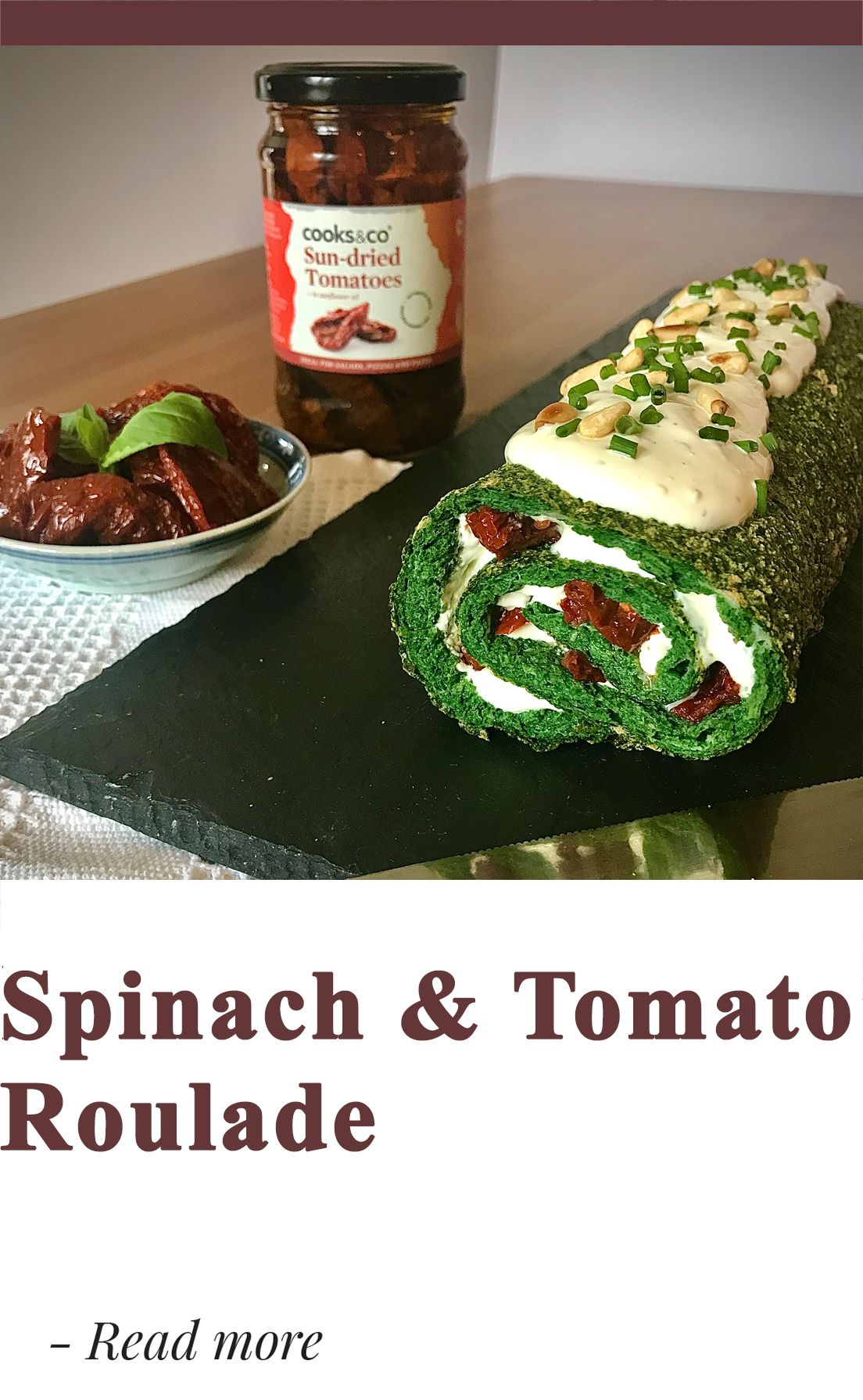 Spinach & Tomato Roulade.jpg
